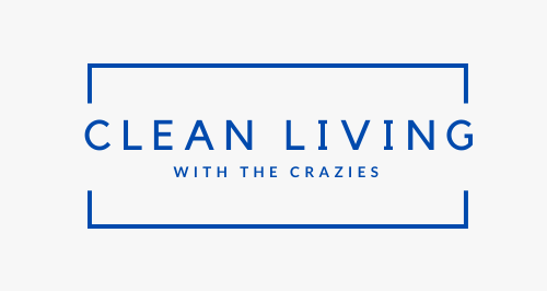 Clean Living with the Crazies